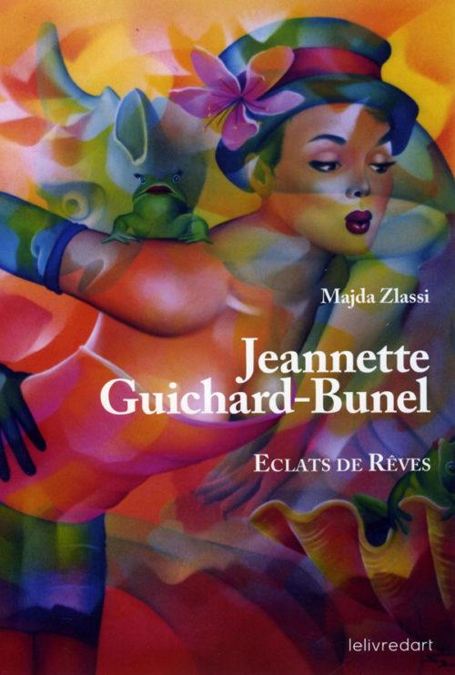 Livre d'art Eclats de Rêves de Jeannette Guichard Bunel